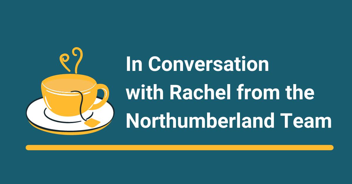 In Conversation with Wellbeing Support Worker, Rachel